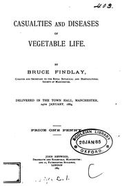 Cover of: Casualties and diseases of vegetable life |