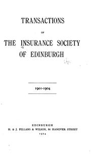 Cover of: Transactions of the Insurance Society of Edinburgh: 1901-1904 |