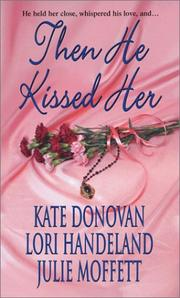Cover of: Then he kissed her