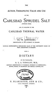 Cover of: The Action, therapeutic value and use of the Carlsbad Sprudel salt (powder form), and its ... |