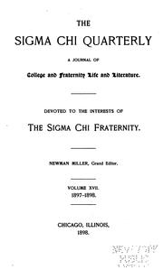 Cover of: The Sigma Chi Quarterly: The Official Organ of the Sigma Chi Fraternity |