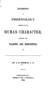 Cover of: Elements of Phrenology Applied to the Human Character: Slowing the Talents and Disposition of ... |