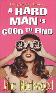 Cover of: hard man is good to find | Jane Blackwood