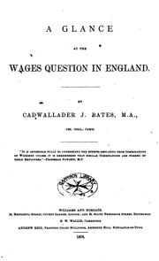 Cover of: A Glance at the Wages Question in England |