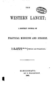Cover of: Western Lancet: A Monthly Journal of Practical Medicine and Surgery |