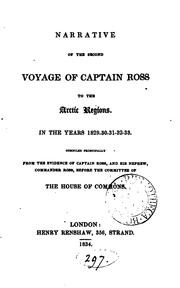 Cover of: Narrative of the Second Voyage of Captain Ross to the Arctic Regions, in the ... |
