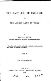 Cover of: The bastilles of England; or, The lunacy laws at work |