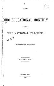 Cover of: The Ohio Educational Monthly and the National Teacher: A Journal of Education |