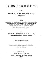 Cover of: Baldwin on Heating; Or, Steam Heating for Buildings Revised.: Or, Steam ... |