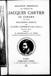 Cover of: Relation originale du voyage de Jacques Cartier au Canada en 1534: documents inédits sur Jacques Cartier et le Canada (nouvelle série)