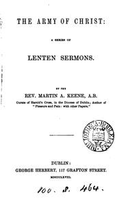 Cover of: The army of Christ, Lenten sermons