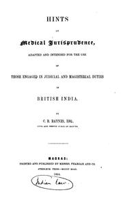 Cover of: Hints on Medical Jurisprudence: Adapted and Intended for the Use of Those Engaged in Judicial ...