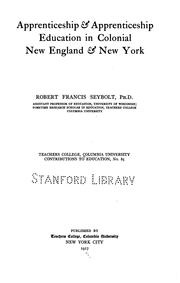 Apprenticeship & Apprenticeship Education in Colonial New England & New York