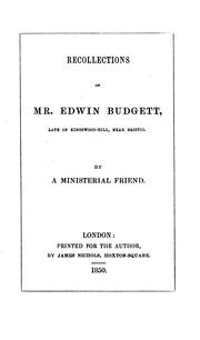 Cover of: Recollections of mr. Edwin Budgett, by a ministerial friend