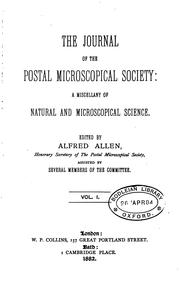 Cover of: The Journal of the Postal Microscopical Society: A Miscellany of Natural and Microscopical Science
