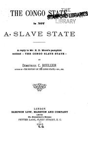 Cover of: The Congo State is Not a Slave State: A Reply to Mr. E.D. Morels Pamphlet Entitled The Congo ... |