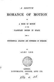 Cover of: A sketch: romance of motion; or, A mode of motion of the planetary bodies in space