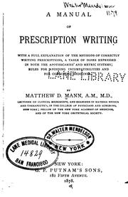 Cover of: A Manual of prescription writing: With a Full Explanation of the Methods of Correctly Writing ... |