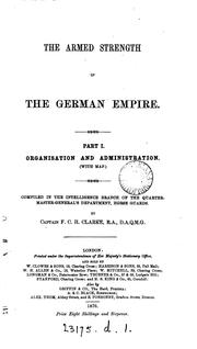 Cover of: The armed strength of the German empire, compiled by F.C.H. Clarke |