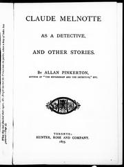 Cover of: Claude Melnotte as a detective, and other stories |