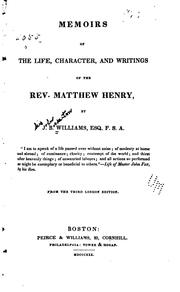 Cover of: Memoirs of the Life, Character, and Writings of the Rev. Matthew Henry |