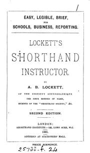 Cover of: The easiest ... shorthand ... Lockett's Shorthand instructor. [With]