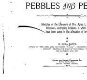 Cover of: Pebbles and Pearls: Sketches of the Life-work of Mrs. Agnes L. D'Arcambal in the Interests of ...