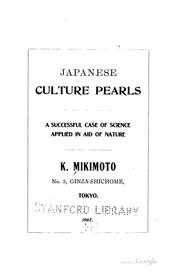 Cover of: Japanese Culture Pearls: A Successful Case of Science Applied in Aid of ...