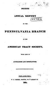 Cover of: Annual Report of the Pennsylvania Branch of the American Tract Society with Lists of Auxiliaries ...