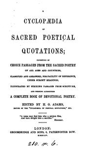 Cover of: A cyclopædia of sacred poetical quotations, ed. by H.G. Adams |