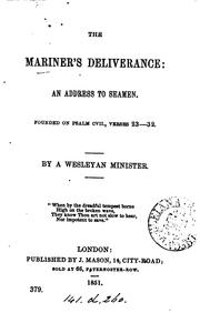 Cover of: The mariner's deliverance: an address to seamen, founded on Psalm cvii., verses 23-32, by a ...