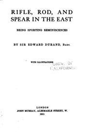 Cover of: Rifle, Rod, and Spear in the East: Being Sporting Reminiscences