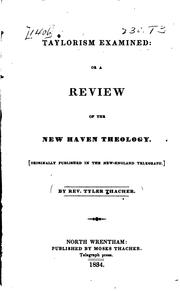 Cover of: Taylorism Examined: Or, A Review of the New Haven Theology. ...