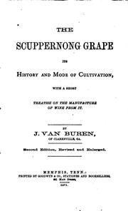 Cover of: The Scuppernong Grape, Its History and Mode of Cultivation: With a Short ...