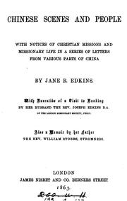 Cover of: Chinese scenes and people, in a series of letters by J. R. Edkins. With Narrative of a visit to ... |