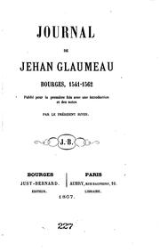 Cover of: Journal de Jehan Glaumeau, Bourges, 1541-1562