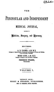 Cover of: The Peninsular and Independent Medical Journal, Devoted to Medicine, Surgery, and Pharmacy ... V ... |
