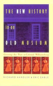 The new history in an old museum by Richard Handler