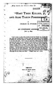 "Cover of: ""Hast Thou Killed, and Also Taken Possession?"": An Unspoken Address, July 4, 1899"