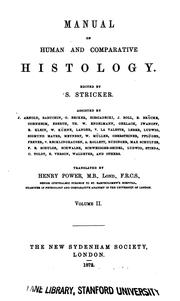 Cover of: Manual of human and comparative histology v.3 1873 |
