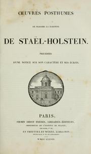 Cover of: OEuvres posthumes de Madame la Baronne de Staël-Holstein