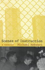 Cover of: Scenes of instruction: a memoir
