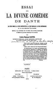 Cover of: Essai sur la Divine comédie de Dante: ou, La plus belle, la plus instructive, la plus morale, la ...