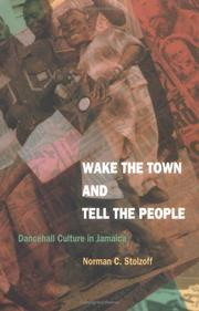 Cover of: Wake the Town and Tell the People | Norman C. Stolzoff, Norman C. Stolzoff