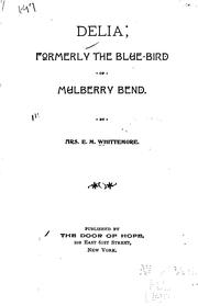 Cover of: Delia, Formerly the Blue-bird of Mulberry Bend