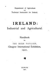 Cover of: Ireland, Industrial and Agricultural: Handbook for the Irish Pavilion ...