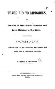 Cover of: State Aid to Libraries and Benefits of Free Public Libraries and Laws Relating to the Same ... |