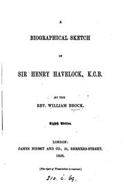 Cover of: A Biographical Sketch of sir henery havelock, K.C.B. |