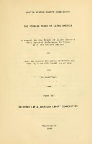 Cover of: foreign trade of Latin America | United States Tariff Commission.