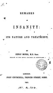 Cover of: Remarks on insanity: its nature and treatment